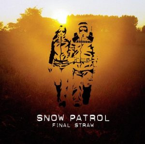 "Snow Patrol - ""Final Straw"""