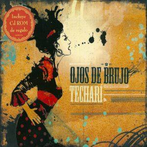 """Ojos de Brujo - """"Techari"""""""