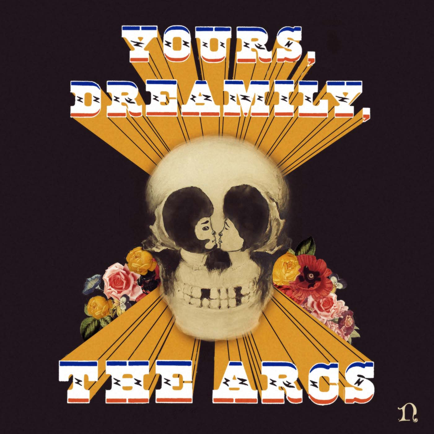 "The Arcs - ""Yours, Dreamily"""