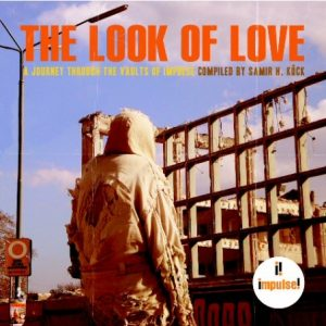The Look Of Love (Selected by Samir Köck)