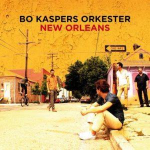 """Bo Kaspers Orkester - """"New Orleans"""""""