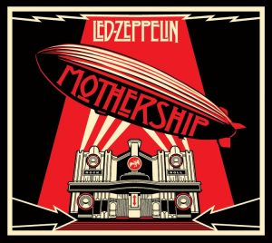 "Led Zeppelin - ""Mothership"""