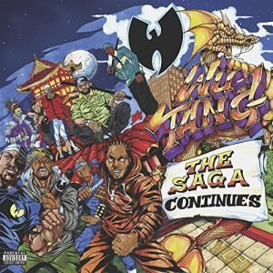 "Wu-Tang Clan - ""The Saga Continues"""