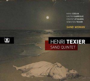 "Henri Texier - ""Sand Woman"""