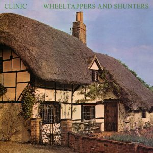 "Clinic- ""Wheeltappers and Shunters"""
