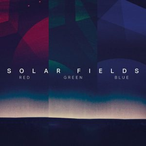 "Solar Fields – ""The RGB Collection (2014)"""