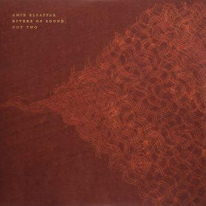 "Amir El Saffars River-Of-Sound-Ensemble - ""Not Two"""