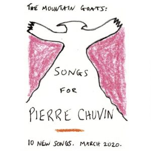 """The Mountain Goats - """"Songs For Pierre Chuvin"""""""