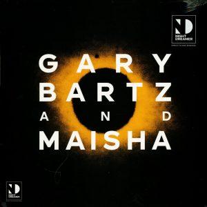 """Gary Bartz & Maisha – """"Night Dreamer"""""""
