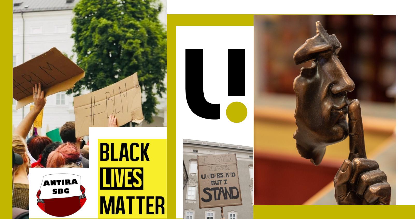 Zweite Salzburger Black Lives Matter Demo / Schweigen als Mittel des Widerstandes