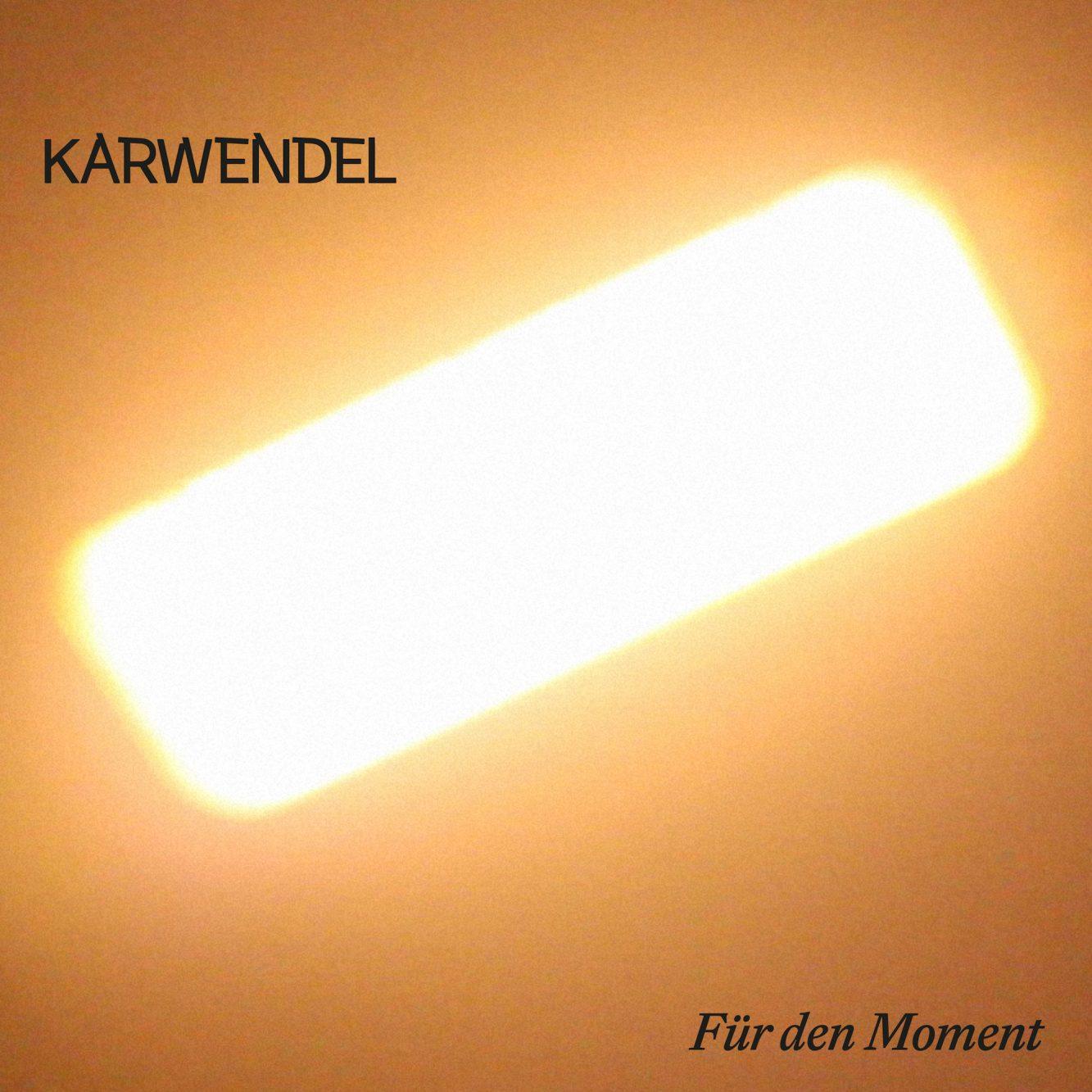 """Hörenswert: Karwendel – """"Für den Moment"""""""