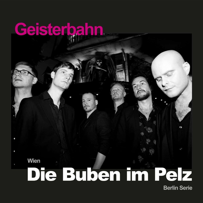 """Die Buben im Pelz - """"Geisterbahn"""""""